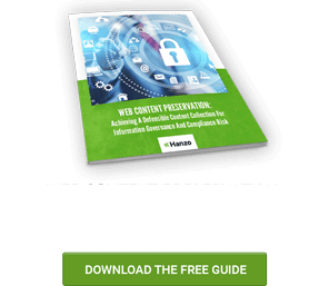 WEB CONTENT PRESERVATION: Achieving A Defensible Content Collection for information Governance And Compliance Risk