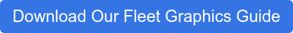 Download Our Fleet Graphics Guide