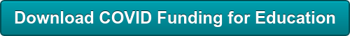 Download COVID Funding for Education