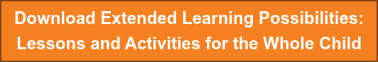 Download Extended Learning Possibilities: Lessons and Activities for the Whole Child