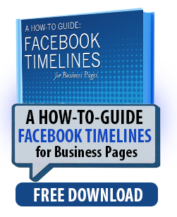 Download Our Handy How-To Guide: Facebook Timelines for Business