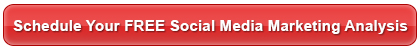Schedule Your FREE Social Media Marketing Analysis
