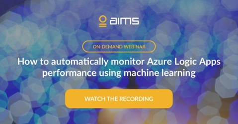 Webinar: How to monitor LogicApps with AIMS