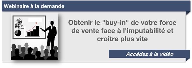 """Webinaire Obtenir le """"buy-in"""" de votre force de vente face à l'imputabilité"""