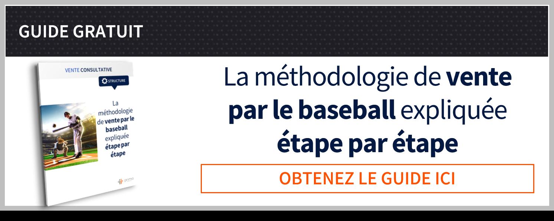 Guide complet de la méthodologie de vente par le baseball expliquée étape par étape