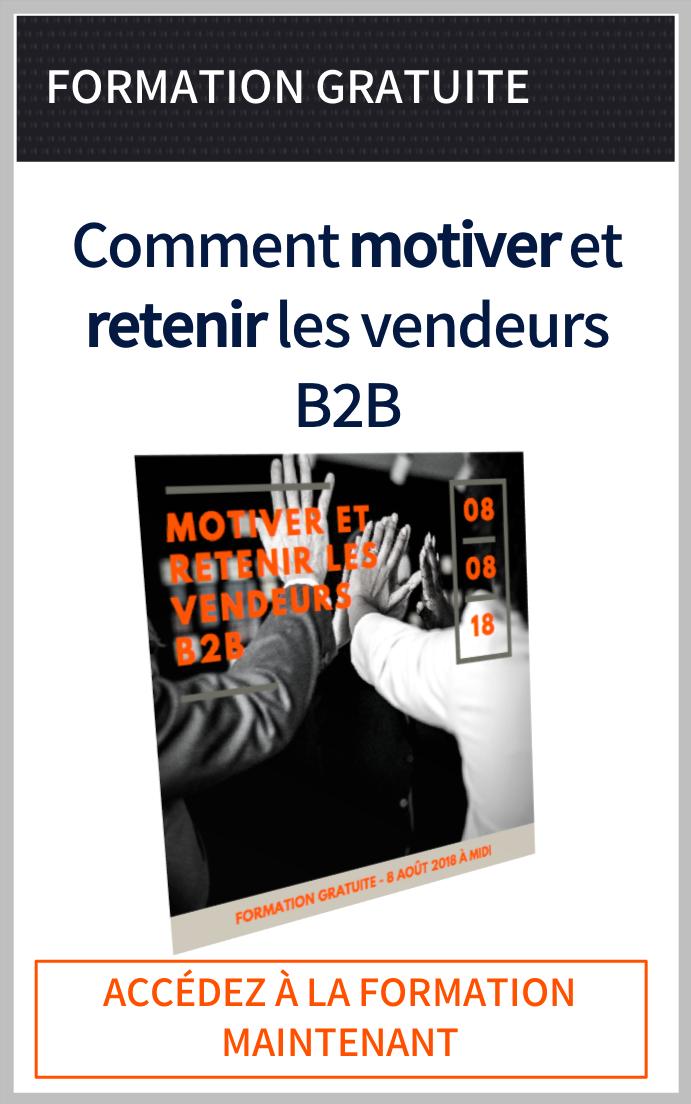 Comment motiver et retenir les meilleurs vendeurs B2B