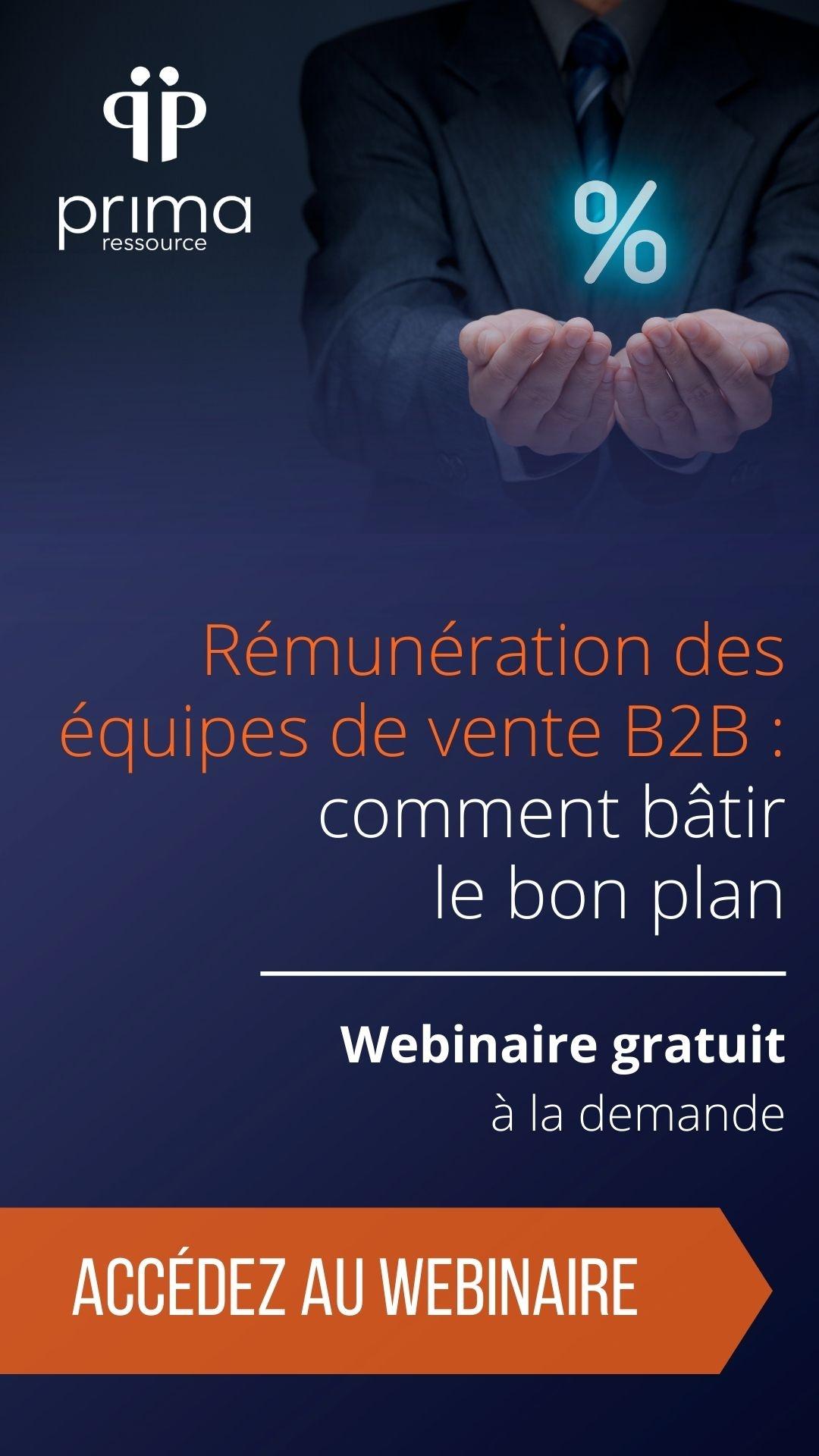 Rémunération des équipes de vente B2B : comment bâtir le bon plan