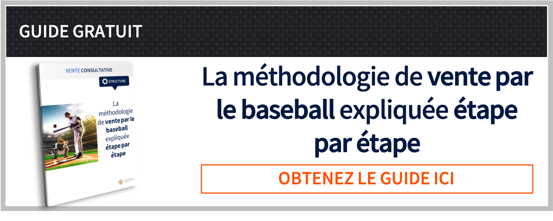 La méthodologie de vente par le baseball expliquée étape par étape Guide gratuit Prima Ressource
