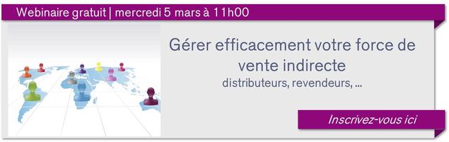 conférence gratuite gérer une force de vente indirecte : distributeurs, revendeurs