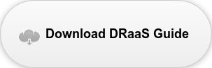 Download Our DRaaS Guide