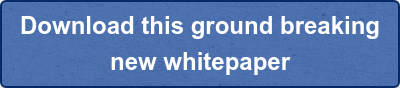 Download this ground breaking new whitepaper