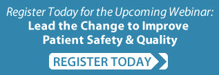 Lead the Change to Improve Patient Safety and Quality