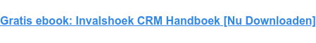 Gratis ebook: Invalshoek CRM Handboek [Download Nu]