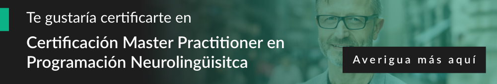 Certificación Master Practitioner en Programación Neurolingüisitca