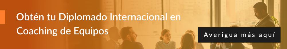 Diplomado Internacional en Coaching de Equipos