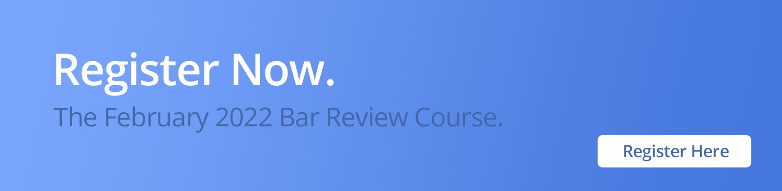 Register Now February 2021 Bar Review Course