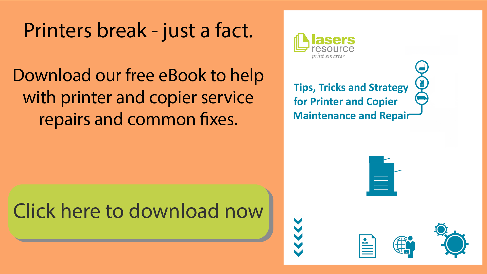 Download the free Printer and Copier eBook here | Printer maintenance | Copier maintenance | Printer Repair | Copier Repair | Fix printer and copier | Lasers Resource
