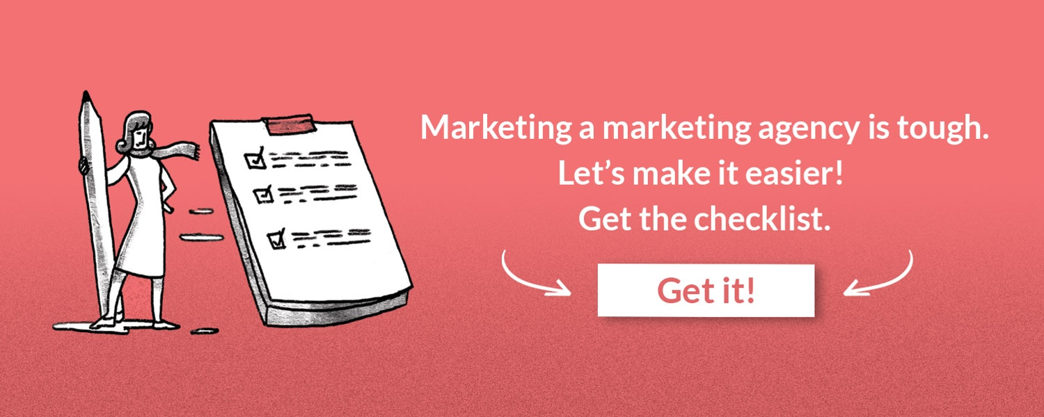 Get the Marketing a Marketing Agency Checklist