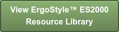 View ErgoStyle ES2000  Resource Library