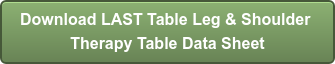 Download LAST Table Leg & Shoulder Therapy Table Data Sheet