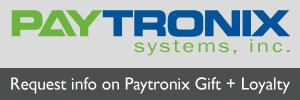 Request info about Paytronix loyalty and gift cards.