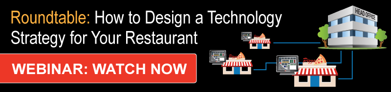 Roundtable: How to Design a Technology Strategy for Your Restaurant