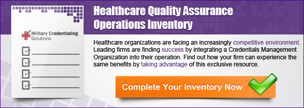 healthcare quality assurance, healthcare management, credentials management organization