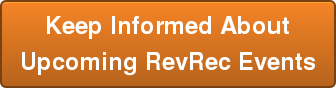 Keep Informed About Upcoming RevRec Events