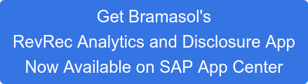 Get Bramasol's RevRec Analytics and Disclosure App Now Available on SAP App Center