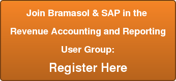 Join Bramasol & SAP in the  Revenue Accounting and Reporting  User Group: Register Here