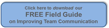 Free Field Guide - Improve Team Communication