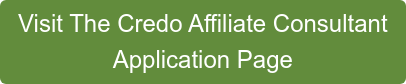 Visit The Credo Affiliate Consultant  Application Page