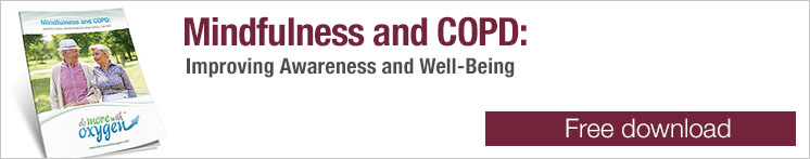 Mindfulness and COPD - Improving Awareness and Well-Being
