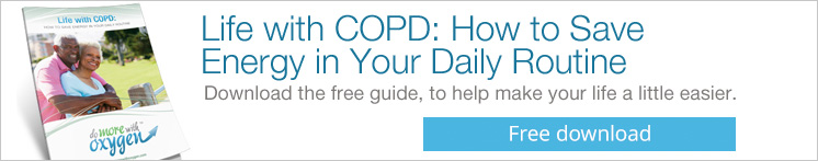 FREE DOWNLOAD: Life with COPD: How to Save Energy in Your Daily Routine