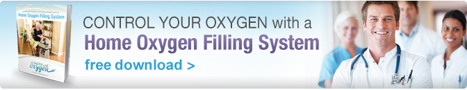 You're in Control of Your Oxygen with a Home Oxygen Filling System