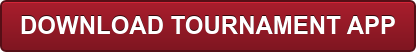 DOWNLOAD TOURNAMENT APP