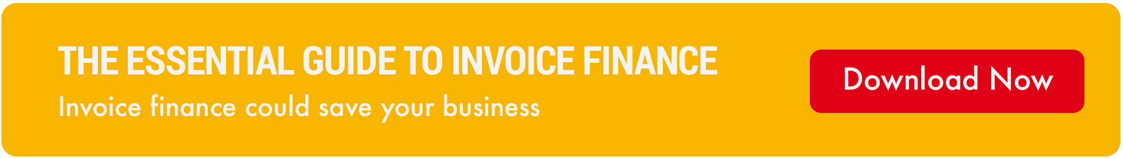 The Essential Guide to Invoice Finance eBook banner