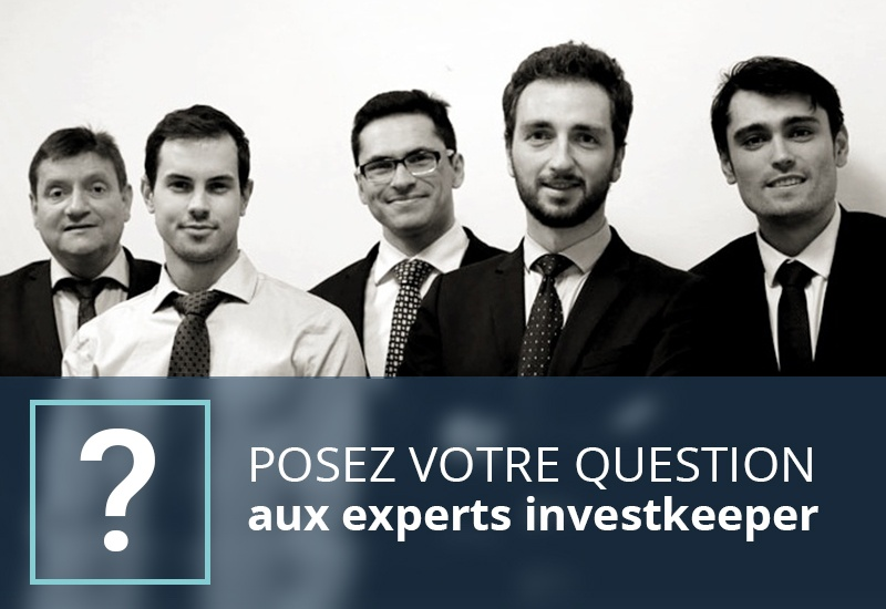 Posez votre question aux experts Investkeeper
