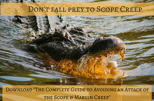 Avoid an Attack of the Scope and Margin Creep