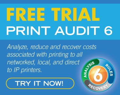 Free Trial - Print Audit 6