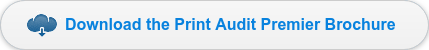 Download the Print Audit Premier Brochure