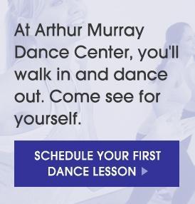 Come to Arthur Murray to walk in and dance out of your first lesson!