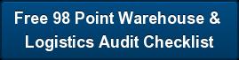 Free 98 Point Warehouse &  Logistics Audit Checklist