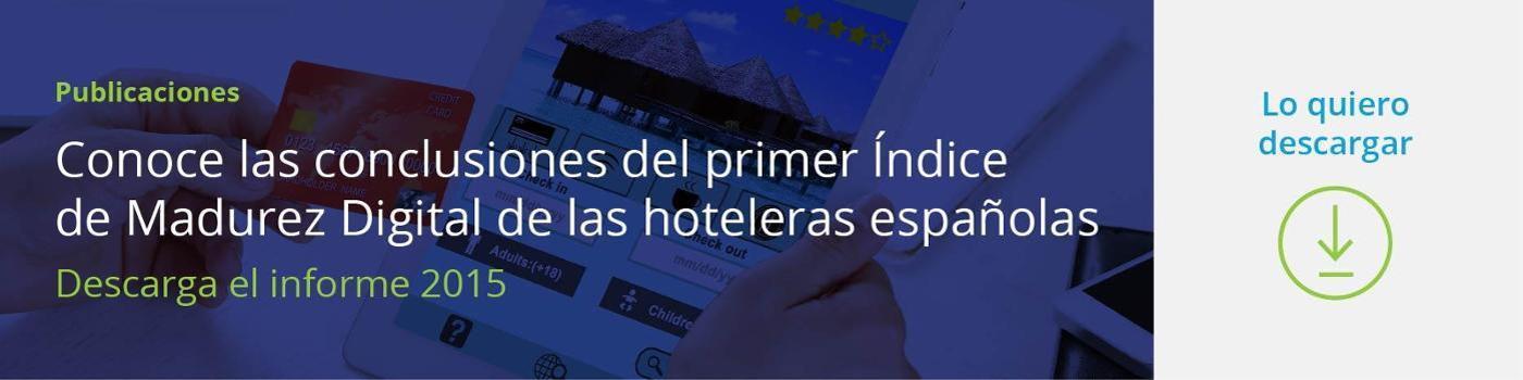 Índice de Madurez Digital de las Hoteleras Españolas