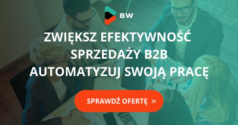 Automatyzacja pracy sprzedawcy B2B - oferta BusinessWeb