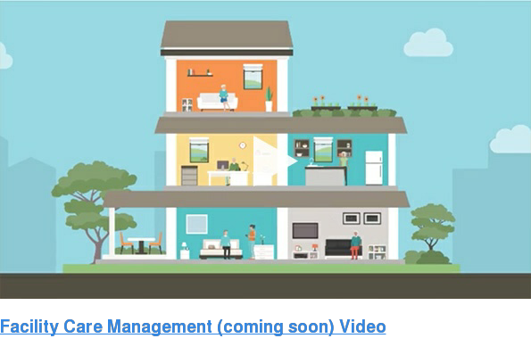 Facility Care Management Video