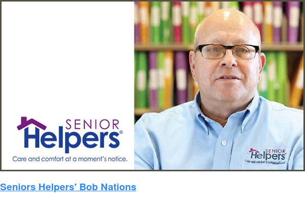 Seniors Helpers' Bob Nations