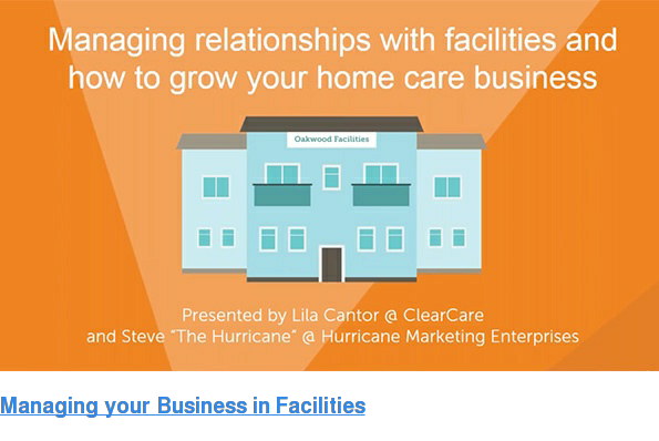 Managing your Business in Facilities: Webinar with ClearCare and Steve