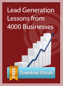 Download the free eBook, Lead Generation Lessons from 4000 Businesses
