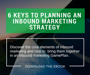 Download the free ebook, 6 Keys to Planning an Inbound Marketing Strategy